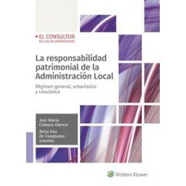 Responsabilidad patrimonial de la Administración Local. Régimen general, urbanístico y casuística