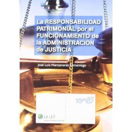 La responsabilidad patrimonial por el funcionamiento de la administración de justicia