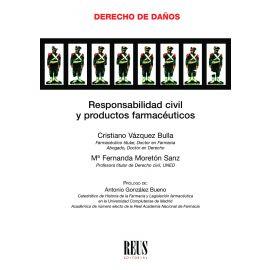 Responsabilidad civil y productos farmacéuticos