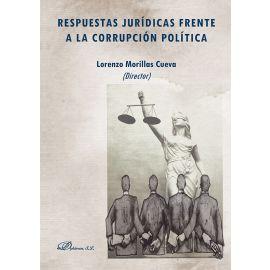 Respuestas jurídicas frente a la corrupción política