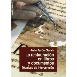 Restauración en Libros y Documentos. Técnicas de Reparación.