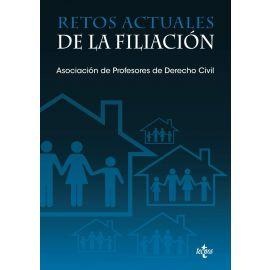 Retos Actuales de la Filiación. XX Jornadas de la Asociación de Profesores de Derecho Civil