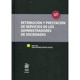 Retribución y Prestación de Servicios de los Administradores de Sociedades