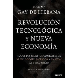 Revolución tecnológica y nueva economía. Todos los secretos contables de Apple, Google, Facebook y Amazon al descubierto