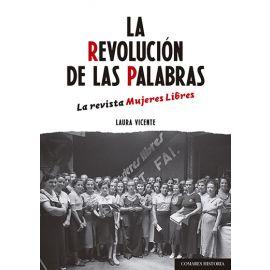 Revolución de las palabras. La revista mujeres libres