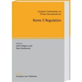 Rome II. Regulation. European Commentaries on Private International Law