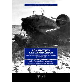 Sabotajes a la Legión Cóndor. En el aeródromo de la virgen del camino (León 1938-39)