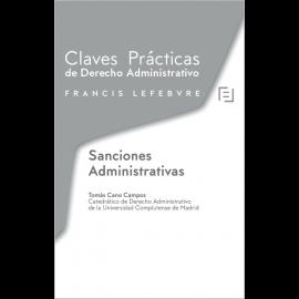 Sanciones Administrativas. Claves Prácticas de Derecho Administrativo
