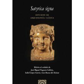 Satyrica Signa. Estudios de Arqueología clásica