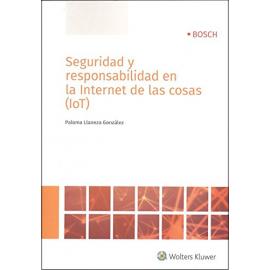 Seguridad y Responsabilidad en Internet de las Cosas (IOT)