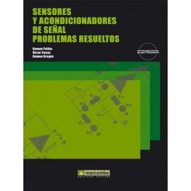 Sensores y Acondicionadores de Señal. Problemas Resueltos