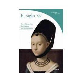 El Siglo XV