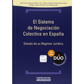 Sistema de Negociación Colectiva en España. Estudio de su Régimen Jurídico