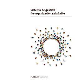 Sistema de gestión de organización saludable