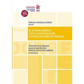 Sistema Jurídico ante la Digitalización. Estudios de Derecho Privado