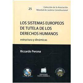 Sistemas Europeos de Tutela de los Derechos Humanos Estructura y Dinámicas