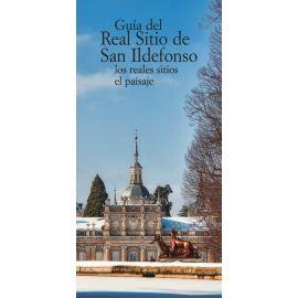Guía del Real Sitio de San Ildefonso. Los reales sitios,el paisaje