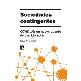 Sociedades contingentes. COVID-19: un nuevo agente de cambio social