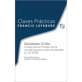 Sociedades Civiles Consecuencias Fiscales tras la Ley del Impuesto sobre Sociedades (L 27/2014)