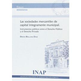 Sociedades Mercantiles de Capital Integramente Municipal: Instrumentos Públicos entre el Derecho Público y el Derecho Privado