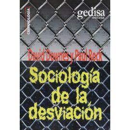 Sociología de la Desviación.                                                                         Una Guía sobre las Teorías del Delito.