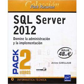 SQL Server 2012. Pack 2 Libros Domine la Administración y la Implementación