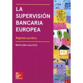 Supervisión Bancaria Europea. Régimen Jurídico