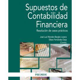 Supuestos de Contabilidad Financiera. Resolución de casos prácticos