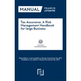 Tax Assurance. A Risk Management Handbook for Large Business