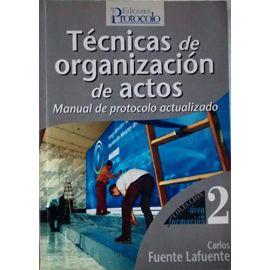 Técnicas de Organización de Actos. Manual de Protocolo