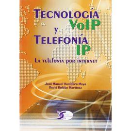 Tecnología VoIP y Telefonía IP. La Telefonía por Internet.