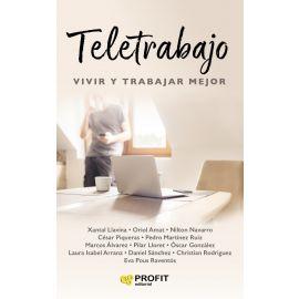 Teletrabajo: Vivir y trabajar mejor