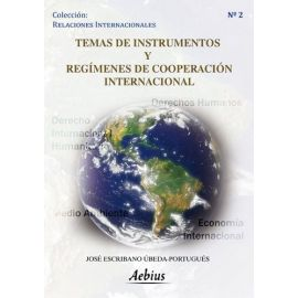 Temas de Instrumentos y Regímenes de Cooperación                                                     Internacional.