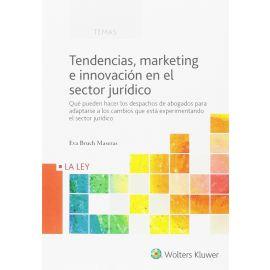 Tendencias, Marketing e Innovación en el Sector Jurídico