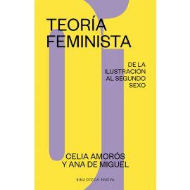 Teoria feminista. De la ilustración al segundo sexo. Tomo I