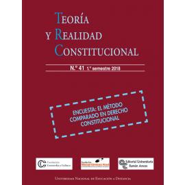 Teoría y Realidad Constitucional 2018 Nº 41 y 42 ( 2 números al año )