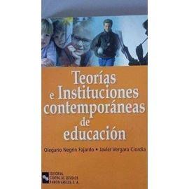 Teorías e Instituciones Contemporáneas de Educación.
