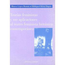 Teorías Feministas y sus Aplicaciones al Teatro Feminista Británico Contemporáneo
