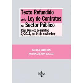 Texto Refundido de la Ley de Contratos del Sector Público Real Decreto Legislativo 3/2011, de 14 de noviembre