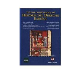 Textos Comentados de Historia del Derecho Español. 2010