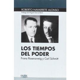 Tiempos del Poder. Franz Rosenzweig y Carl Schmitt