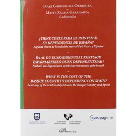 ¿Tiene coste para el País Vasco su dependencia de España? Algunas claves de la relación entre el País Vasco y España