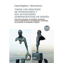 Todos los Procesos de Extranjería y sus  Actuaciones 2018 Administrativas en España