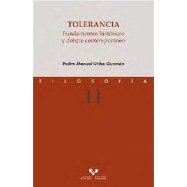 Tolerancia.  Fundamentos históricos y debate contemporáneo.