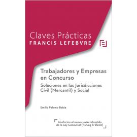 Trabajadores y empresas en concurso. Soluciones en las jurisdicciones civil (mercantil) y social