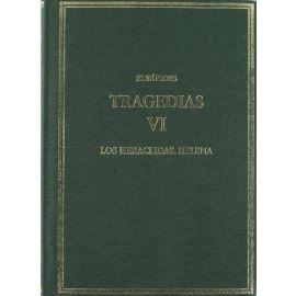 Tragedias VI. Los Heraclidas. Helena.