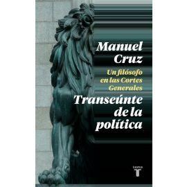 Transeúnte de la Política. Un filósofo en las Cortes Generales