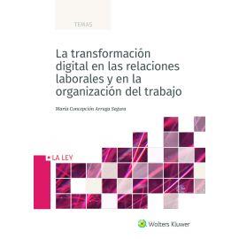 Transformación digital en las relaciones laborales y en la organización del trabajo