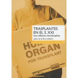 Transplantes en el Siglo XXI Una Reflexión Interdisciplimar