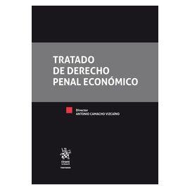 Tratado de Derecho Penal Económico